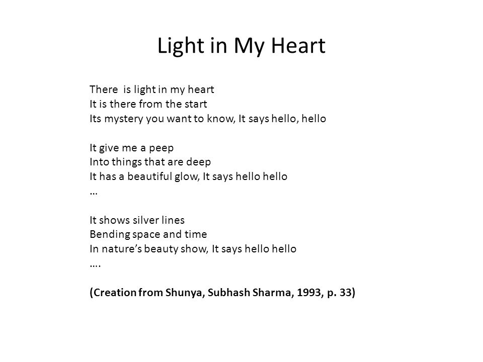 Light in My Heart There is light in my heart