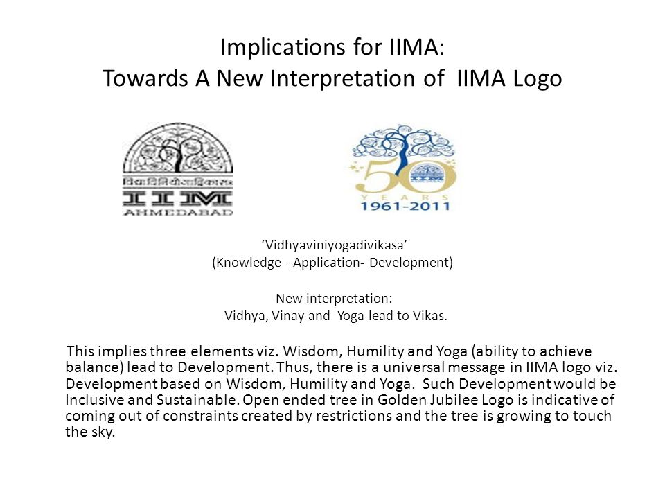 Implications for IIMA: Towards A New Interpretation of IIMA Logo