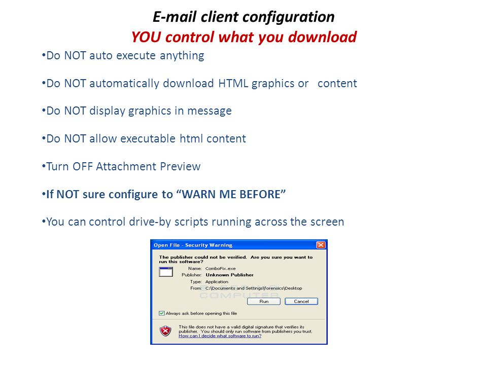E-mail client configuration YOU control what you download
