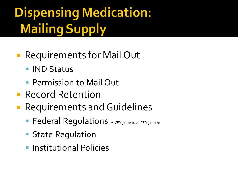 Dispensing Medication: Mailing Supply