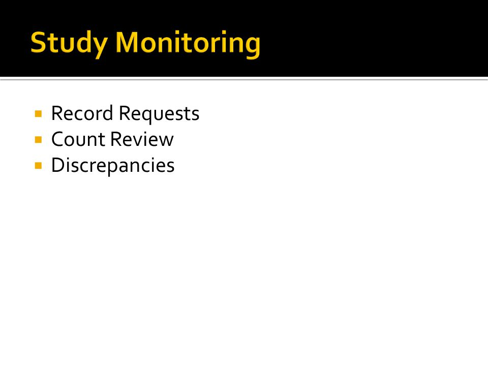 Study Monitoring Record Requests Count Review Discrepancies