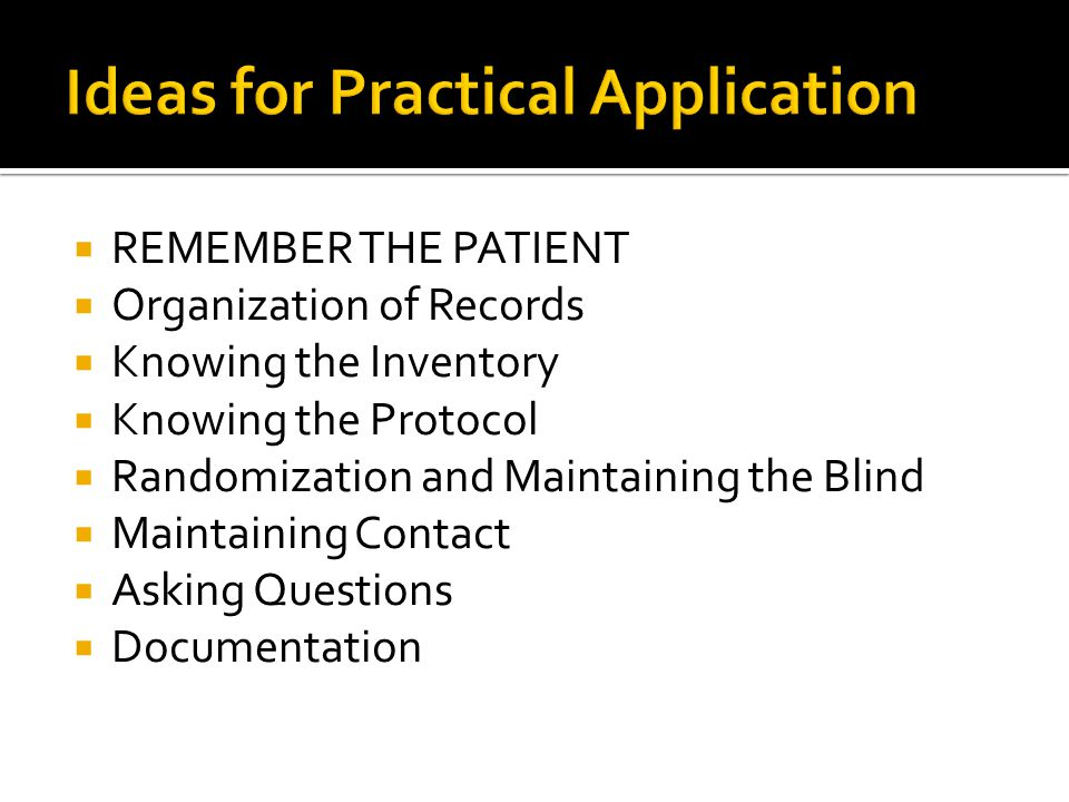 Ideas for Practical Application