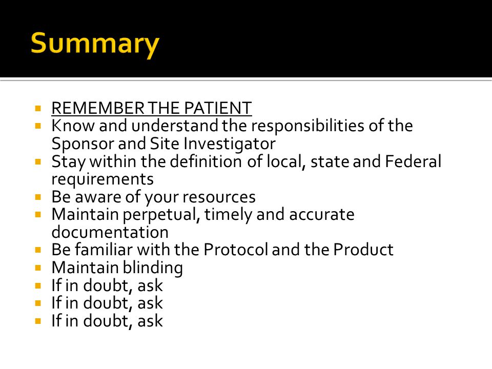 Summary REMEMBER THE PATIENT