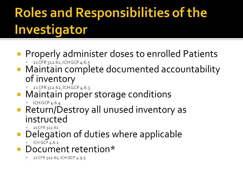 Roles and Responsibilities of the Investigator