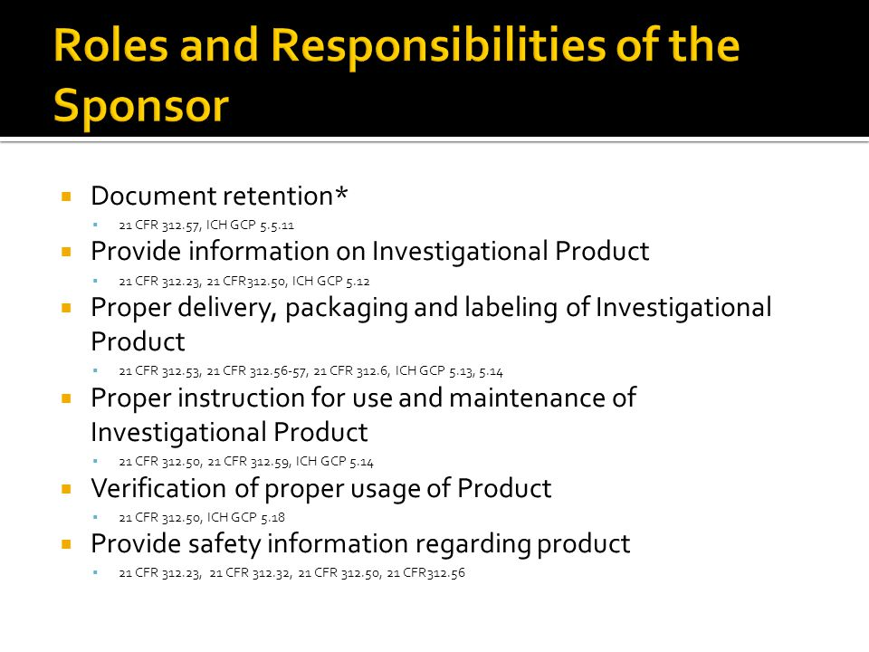 Roles and Responsibilities of the Sponsor