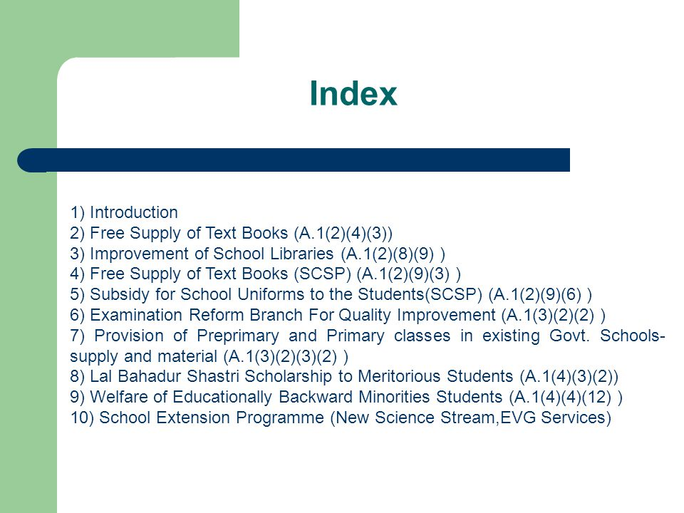 Index 1) Introduction 2) Free Supply of Text Books (A.1(2)(4)(3))