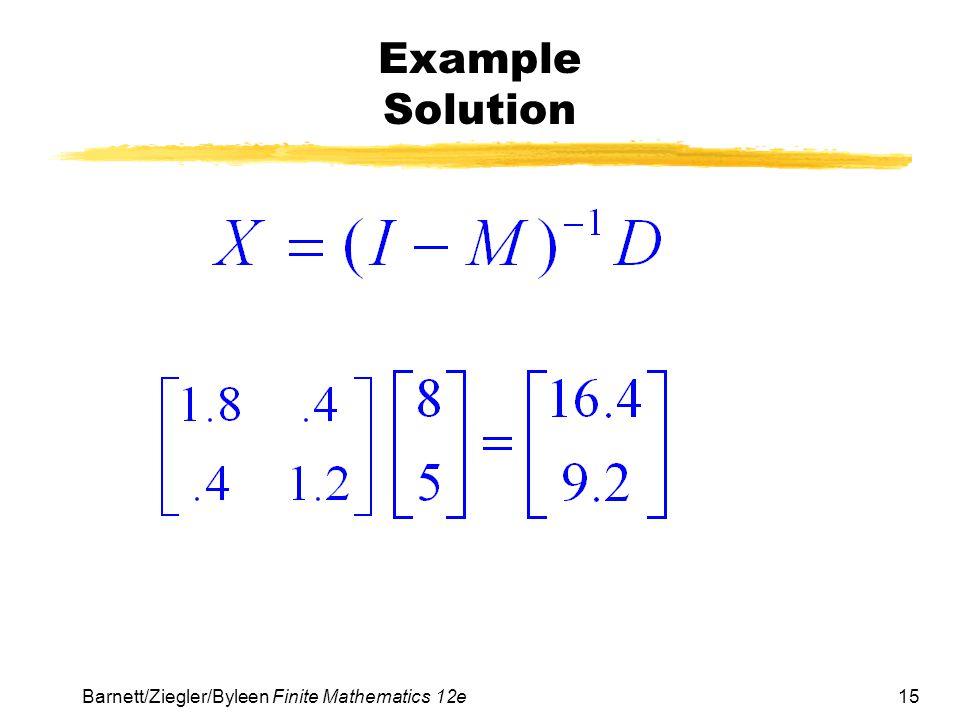 Example Solution Barnett/Ziegler/Byleen Finite Mathematics 12e
