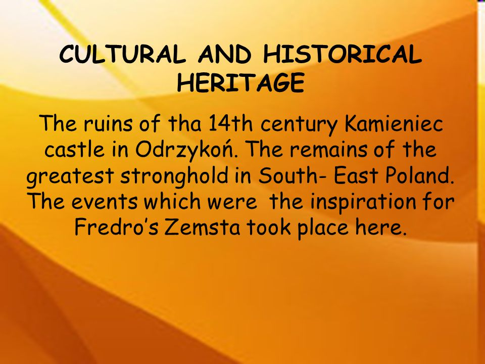 CULTURAL AND HISTORICAL HERITAGE