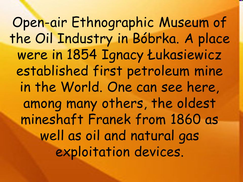 Open-air Ethnographic Museum of the Oil Industry in Bóbrka