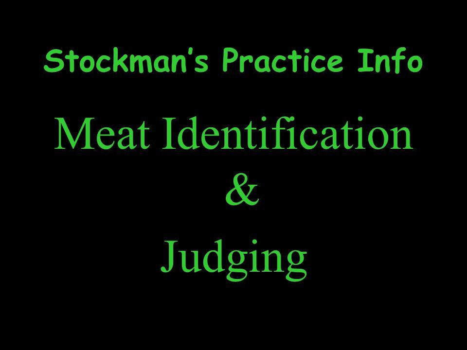 Stockman's Practice Info
