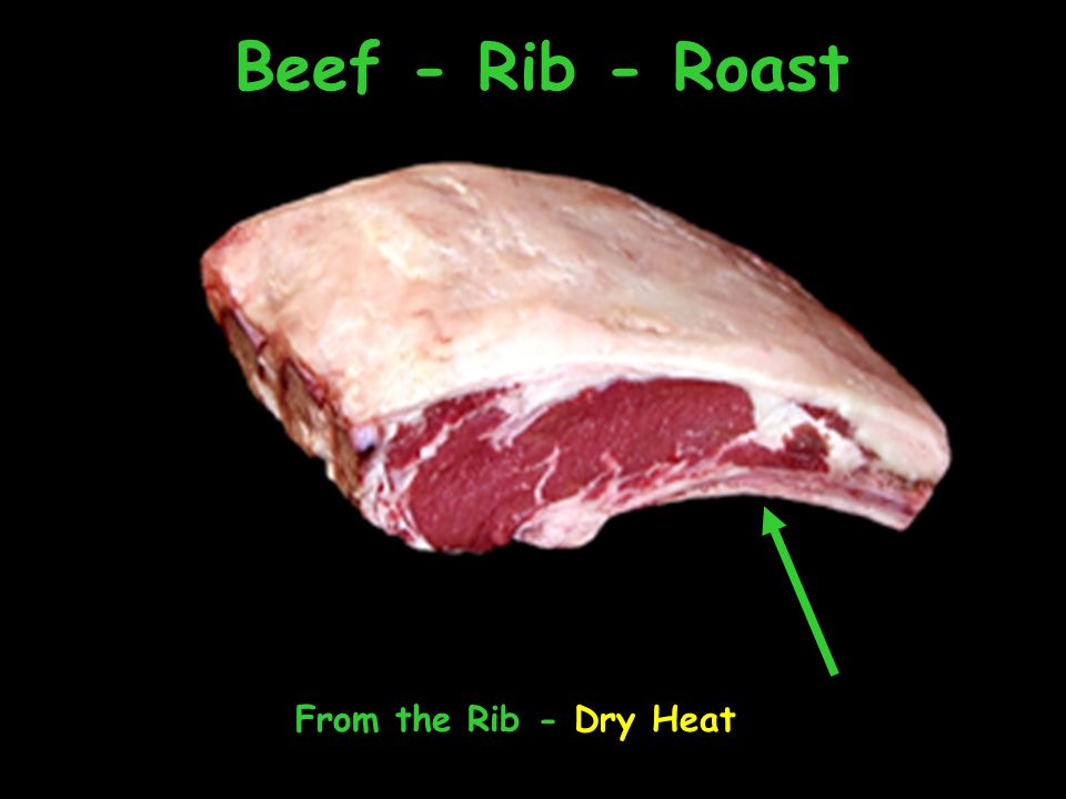 Beef - Rib - Roast From the Rib - Dry Heat