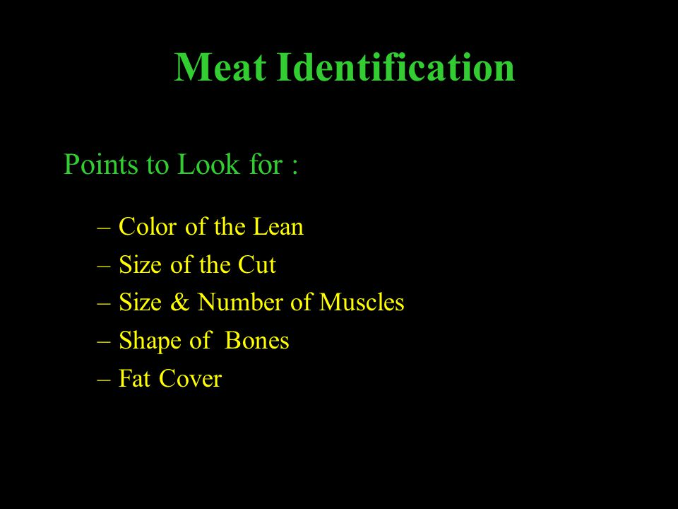 Meat Identification Points to Look for : Color of the Lean