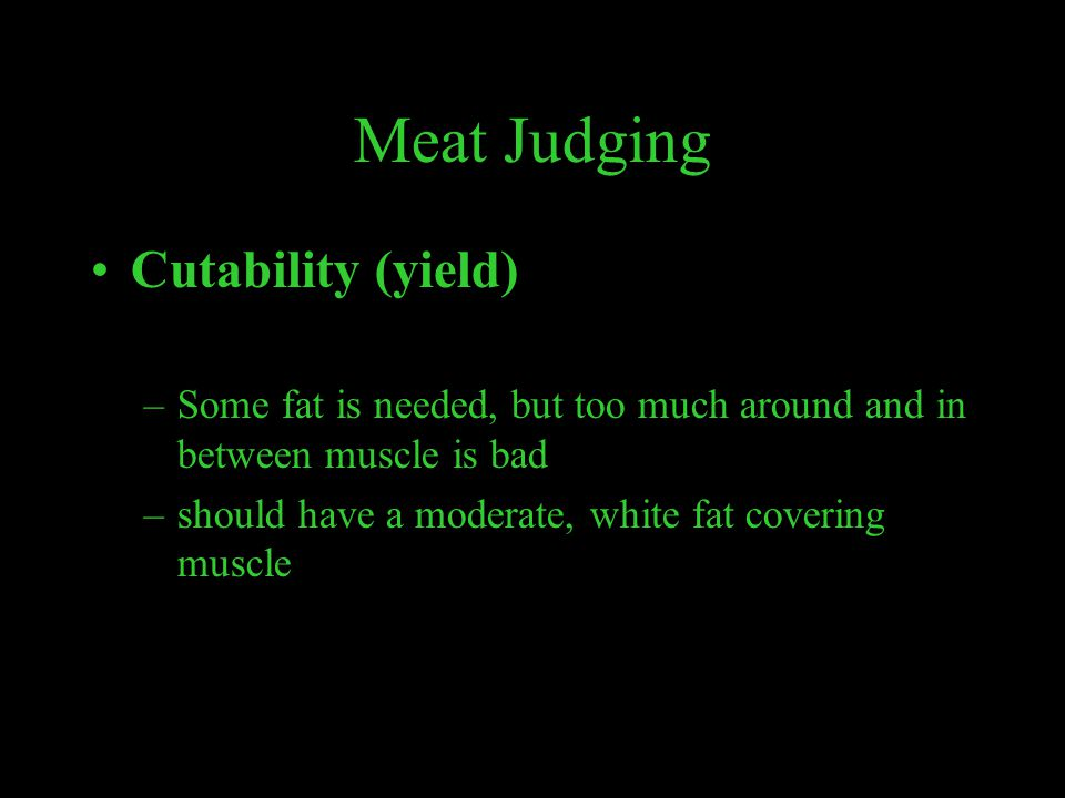 Meat Judging Cutability (yield)