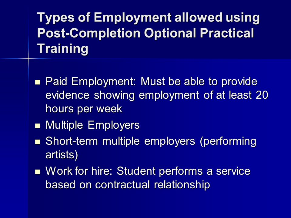 Types of Employment allowed using Post-Completion Optional Practical Training