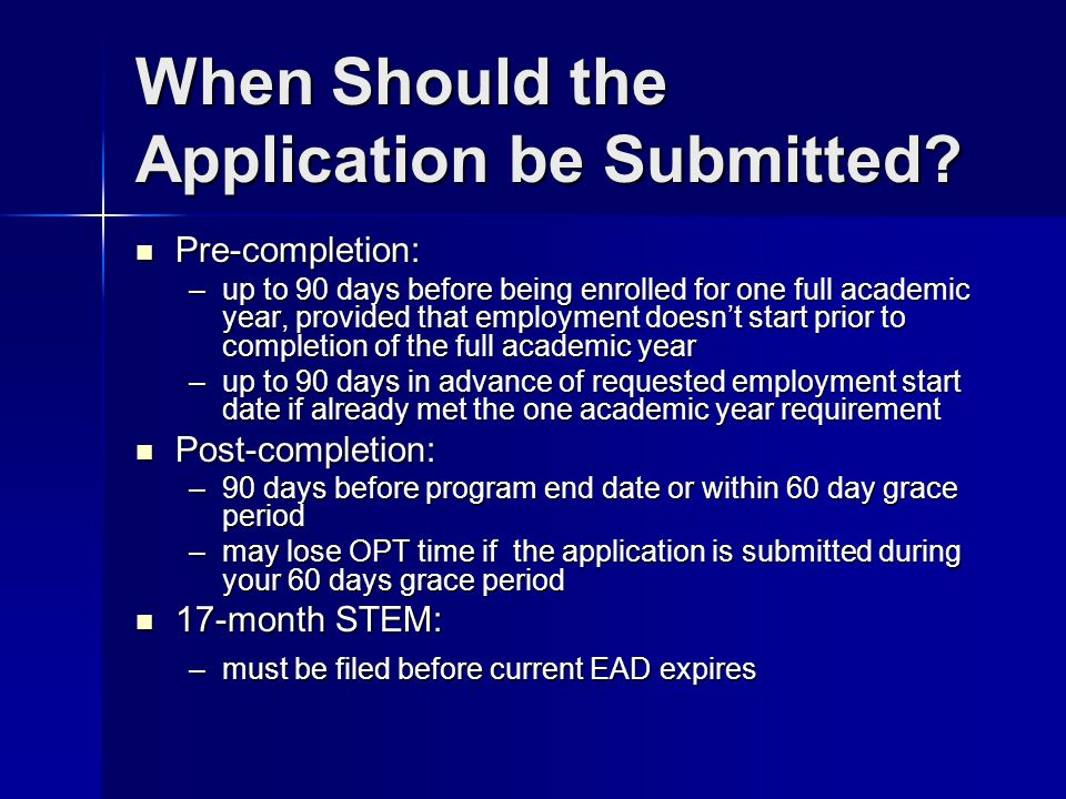 When Should the Application be Submitted