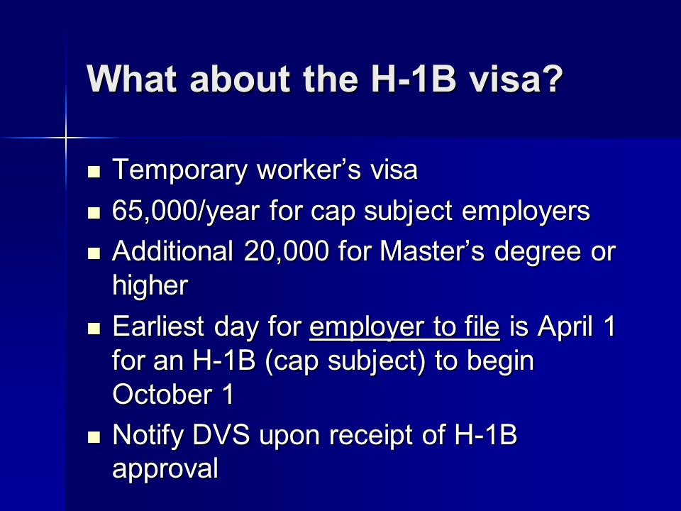 What about the H-1B visa Temporary worker's visa