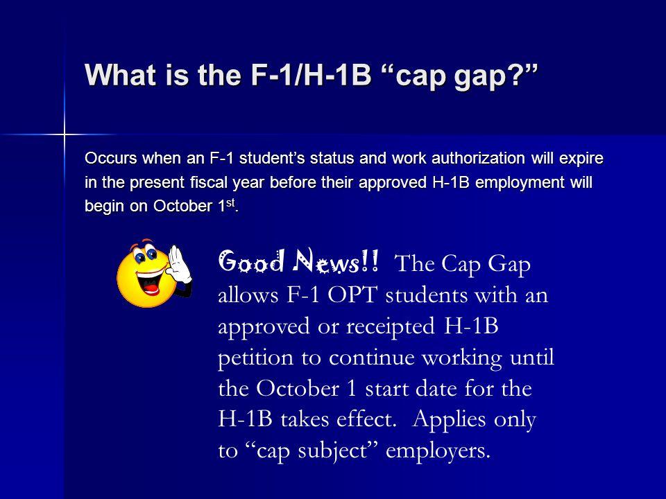 What is the F-1/H-1B cap gap