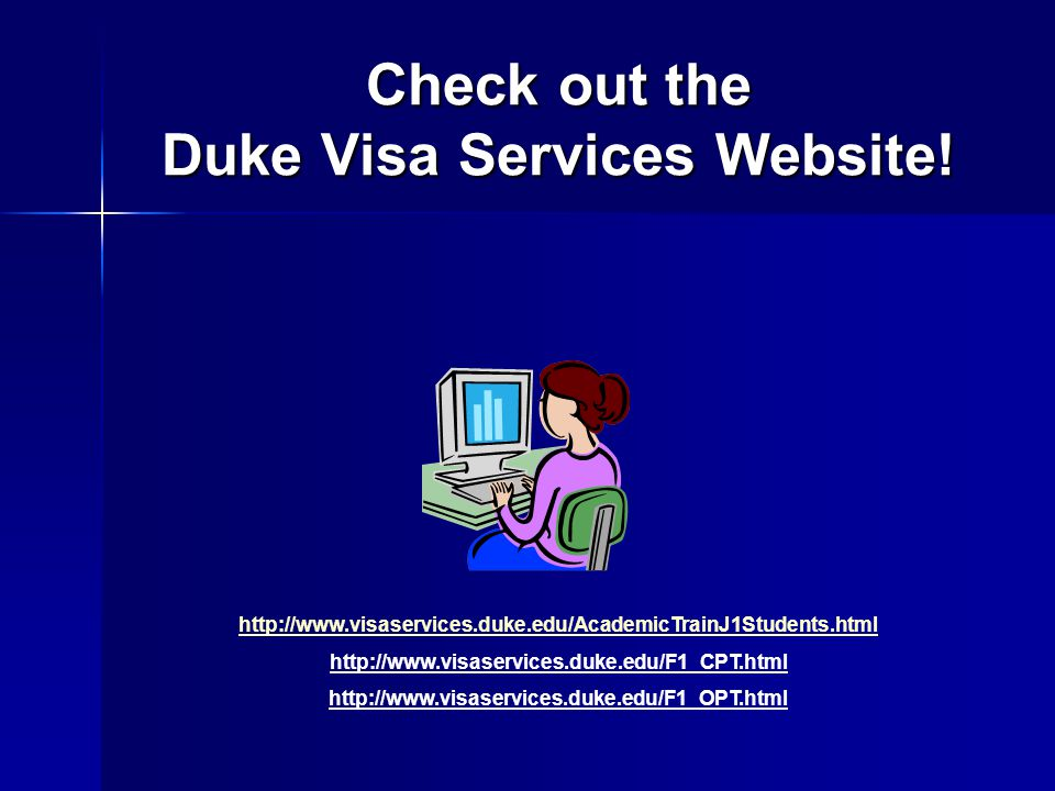 Check out the Duke Visa Services Website!