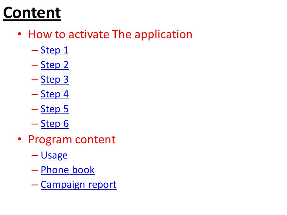 Content How to activate The application Program content Step 1 Step 2