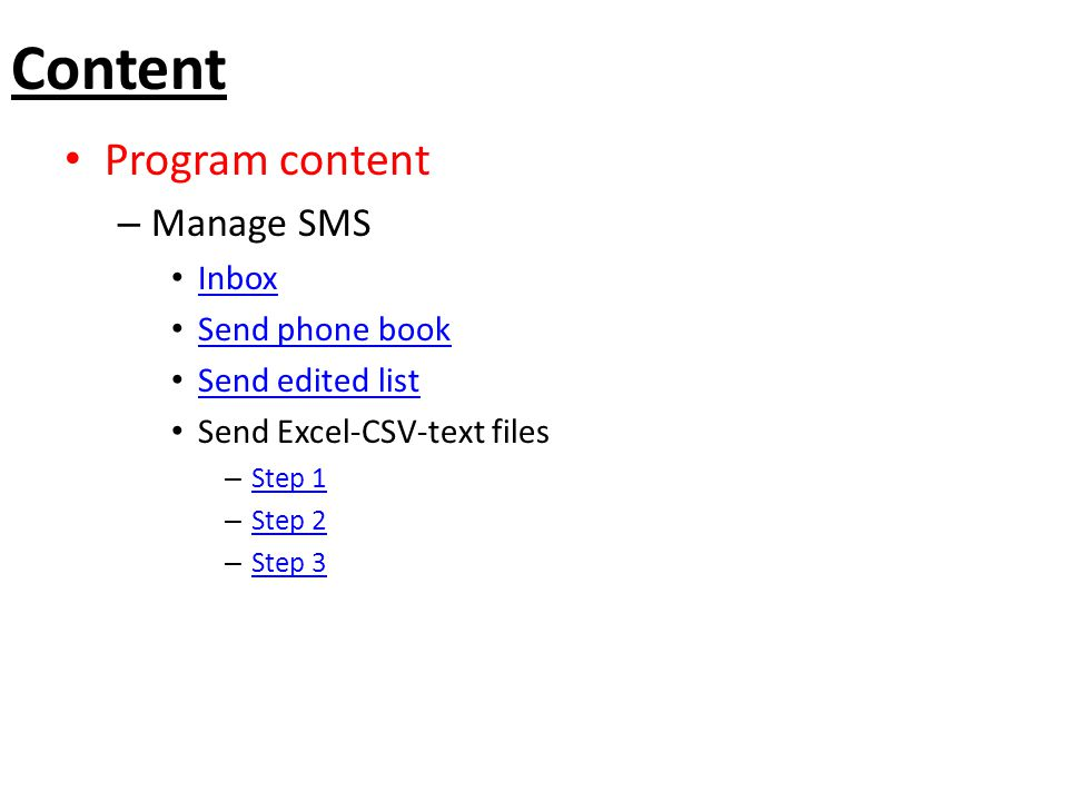 Content Program content Manage SMS Inbox Send phone book