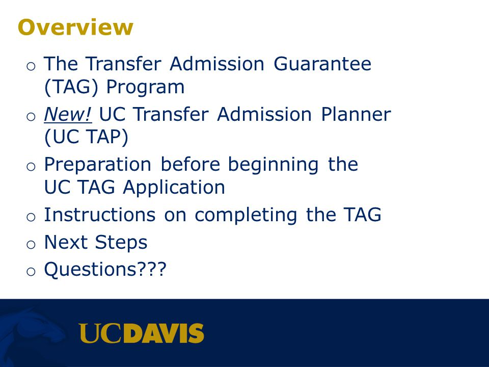 Overview The Transfer Admission Guarantee (TAG) Program