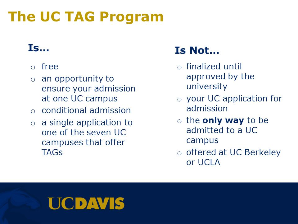 The UC TAG Program Is… Is Not… free