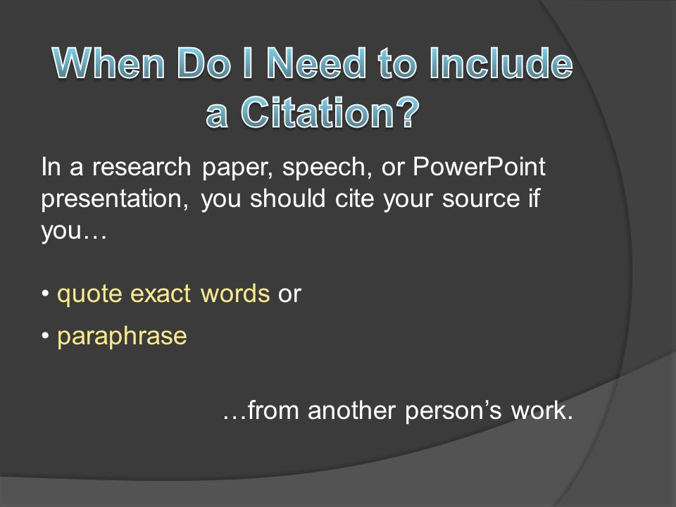 When Do I Need to Include a Citation
