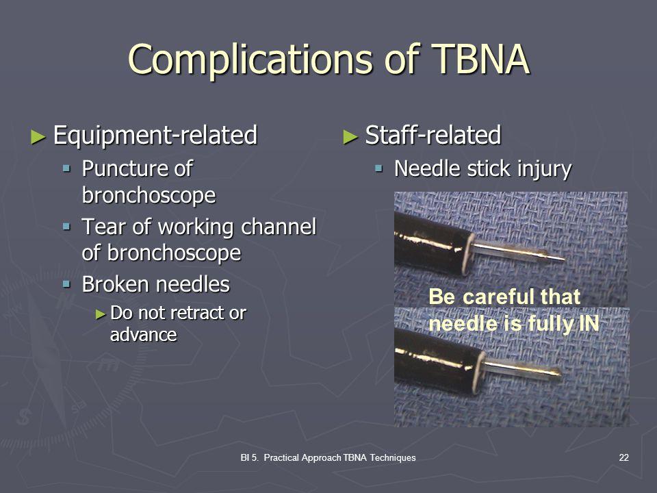 BI 5. Practical Approach TBNA Techniques
