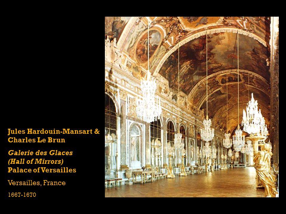 Jules Hardouin-Mansart & Charles Le Brun