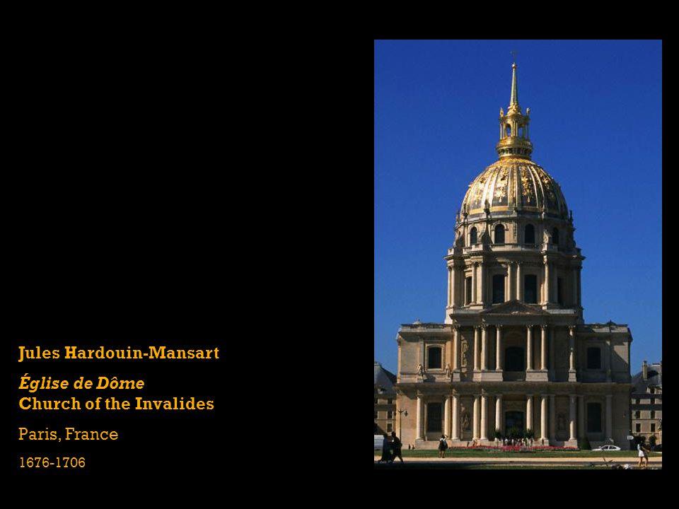 Jules Hardouin-Mansart Église de Dôme Church of the Invalides
