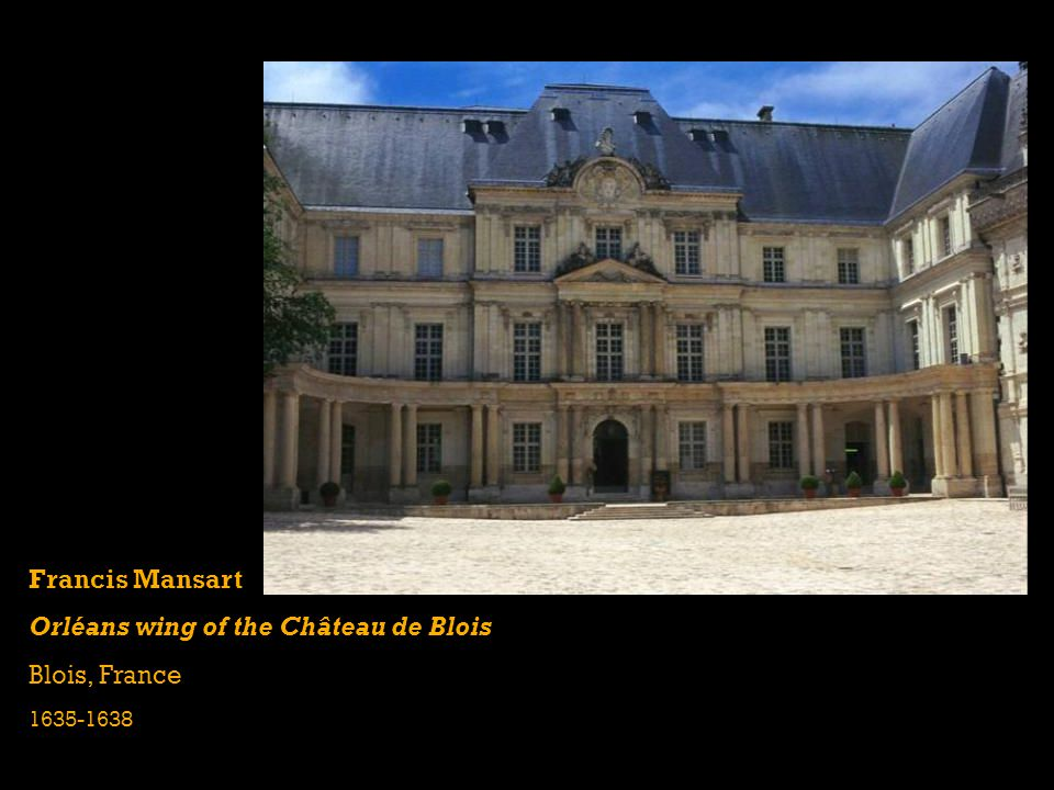 Orléans wing of the Château de Blois Blois, France