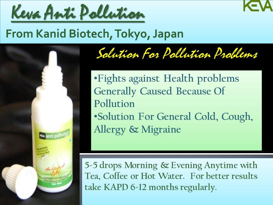 Keva Anti Pollution From Kanid Biotech, Tokyo, Japan
