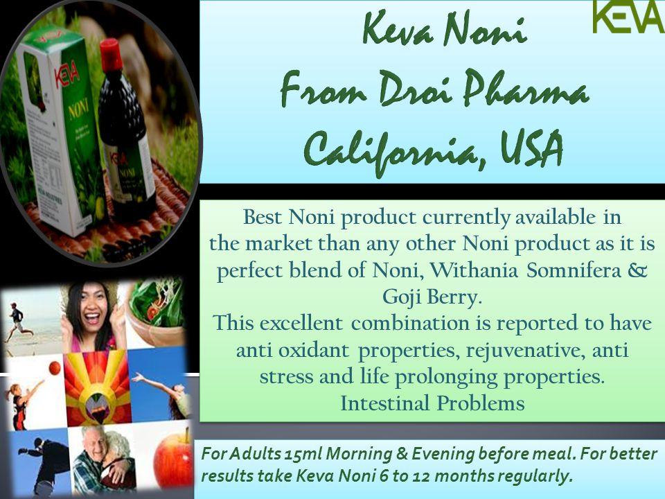 Keva Noni From Droi Pharma California, USA