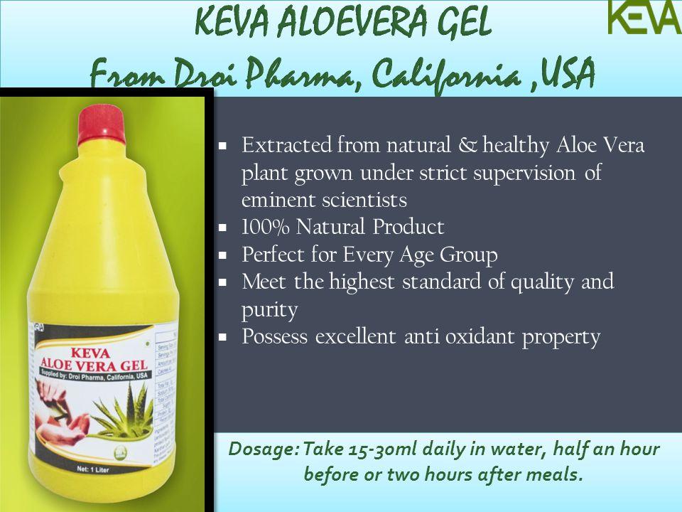 KEVA ALOEVERA GEL From Droi Pharma, California ,USA