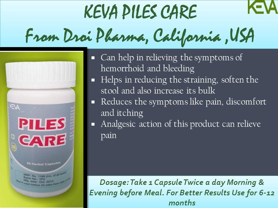 KEVA PILES CARE From Droi Pharma, California ,USA