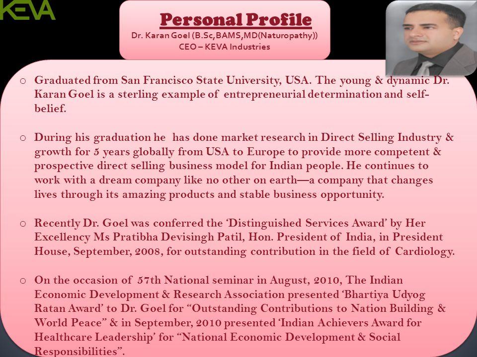Dr. Karan Goel (B.Sc,BAMS,MD(Naturopathy)) CEO – KEVA Industries