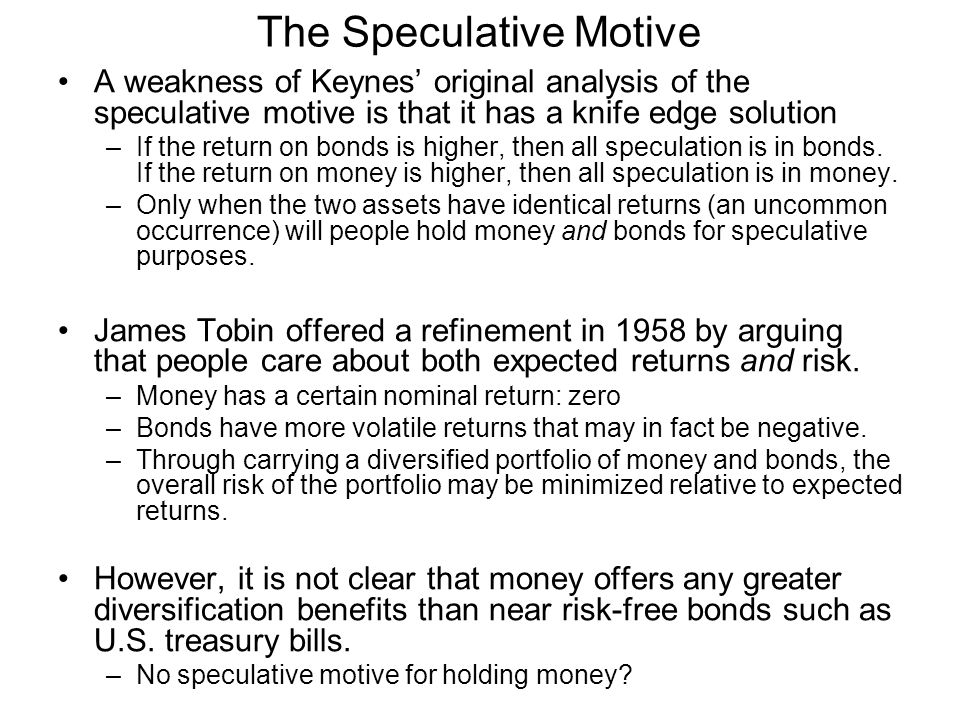 The Speculative Motive