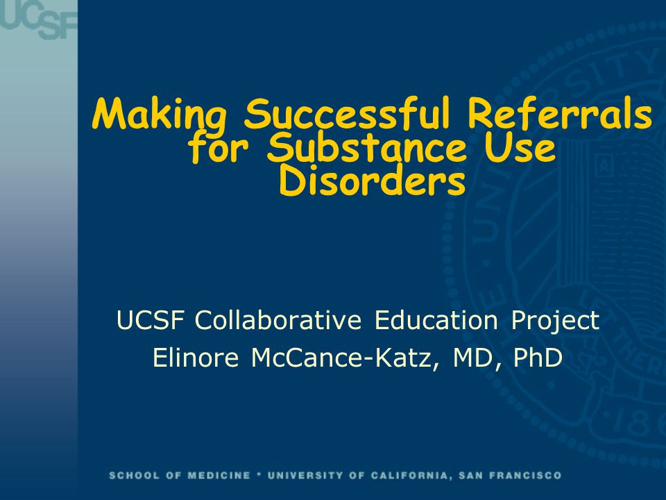 Making Successful Referrals for Substance Use Disorders