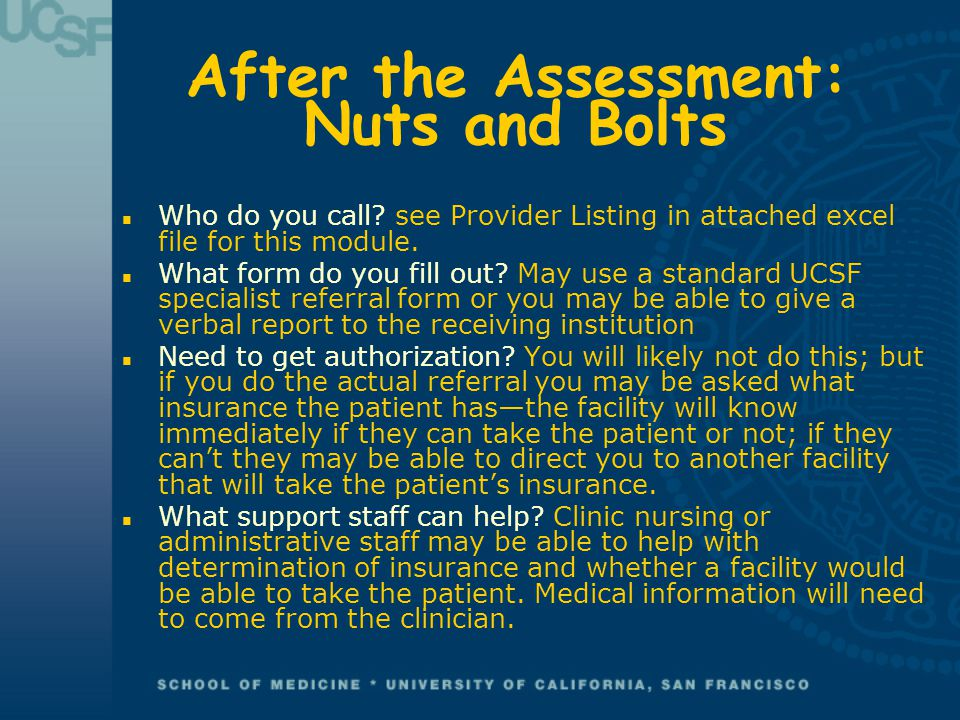 After the Assessment: Nuts and Bolts