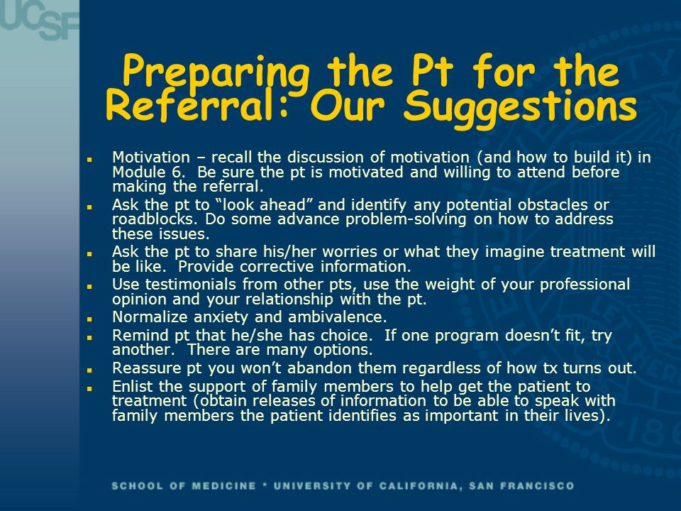 Preparing the Pt for the Referral: Our Suggestions