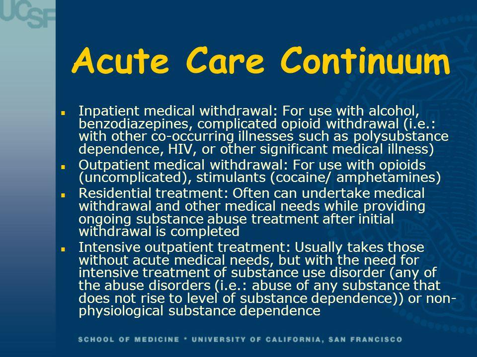 Acute Care Continuum