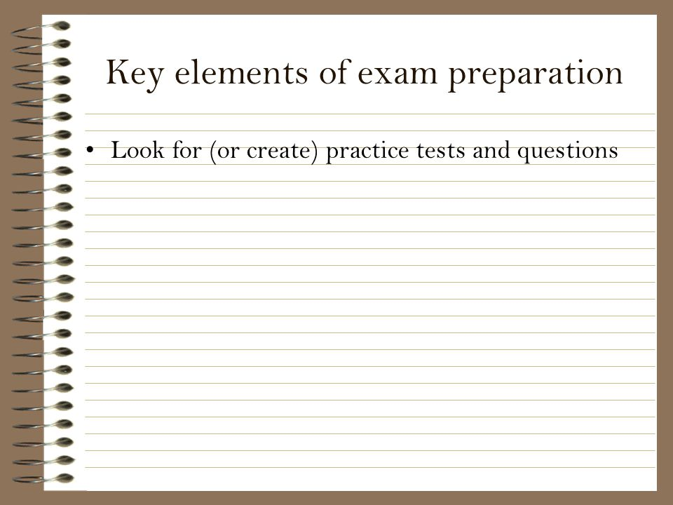 Key elements of exam preparation