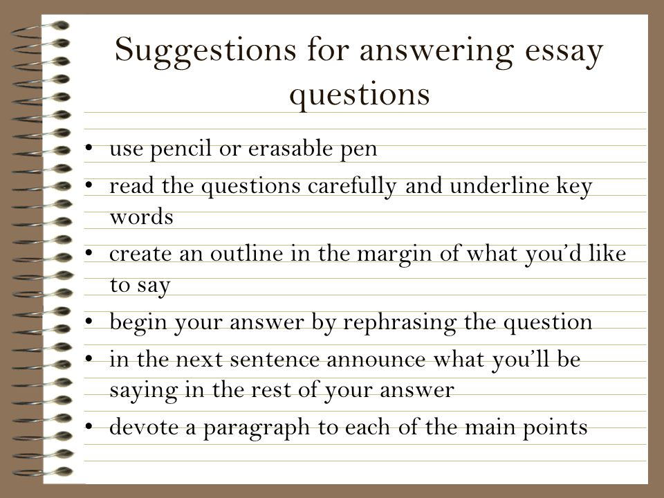Suggestions for answering essay questions