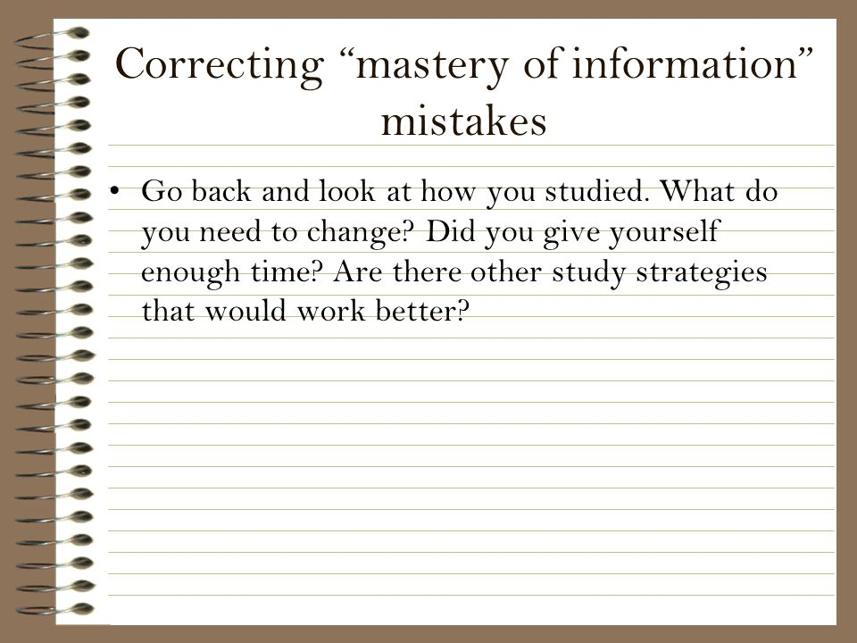 Correcting mastery of information mistakes