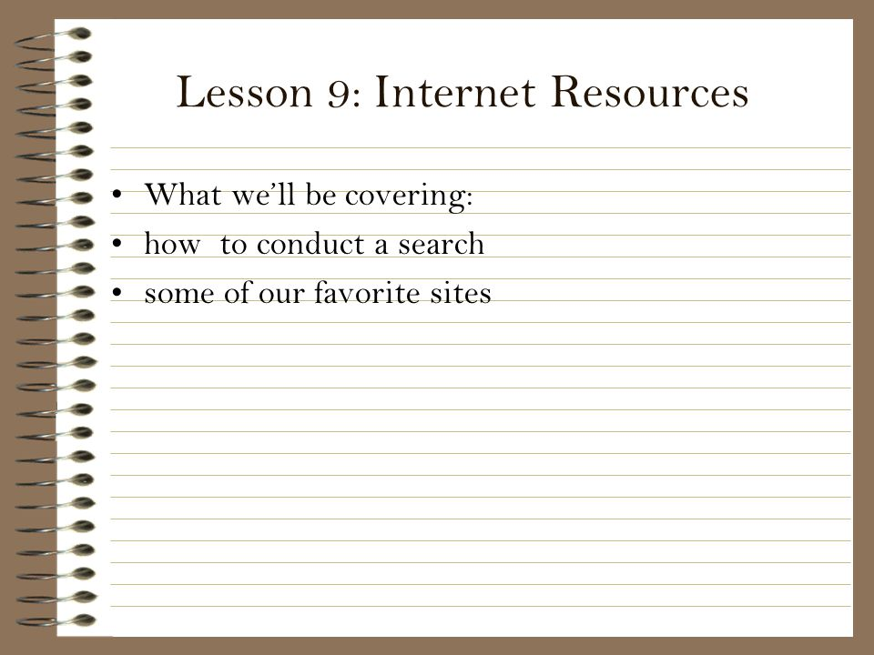 Lesson 9: Internet Resources