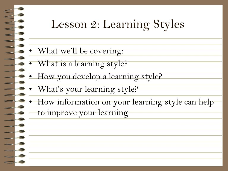 Lesson 2: Learning Styles