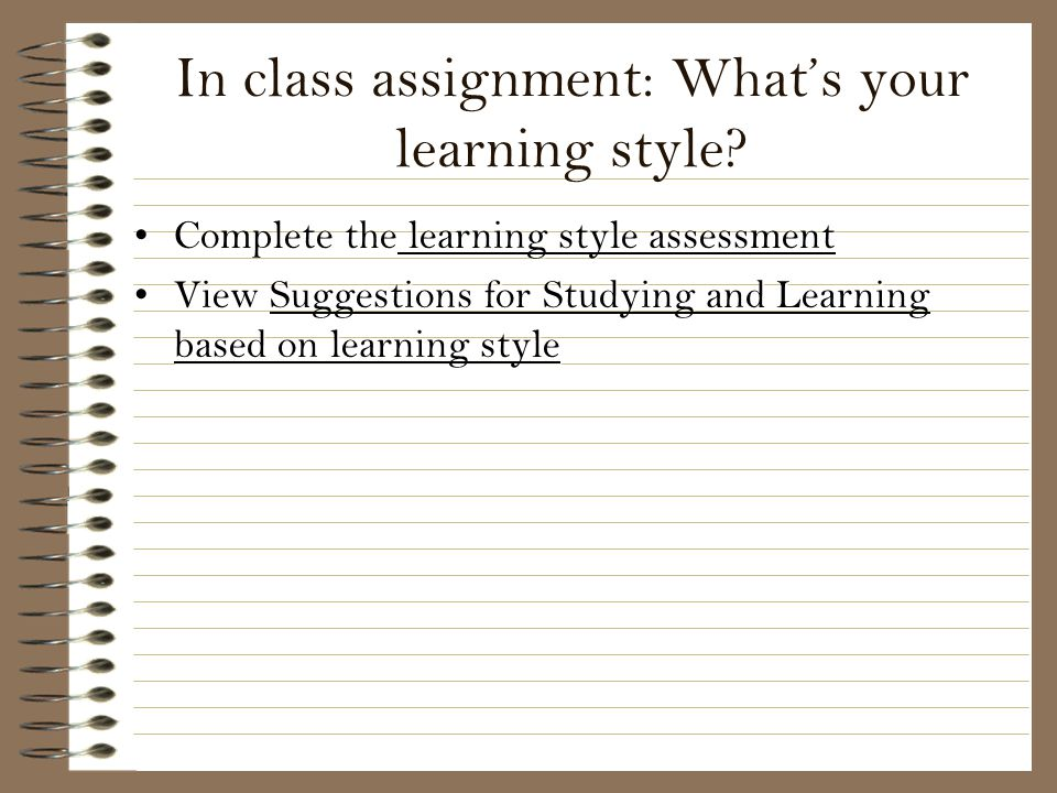 In class assignment: What's your learning style