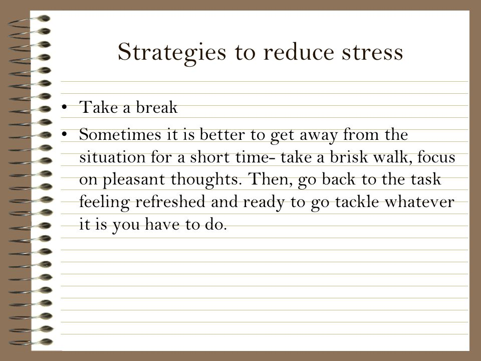 Strategies to reduce stress