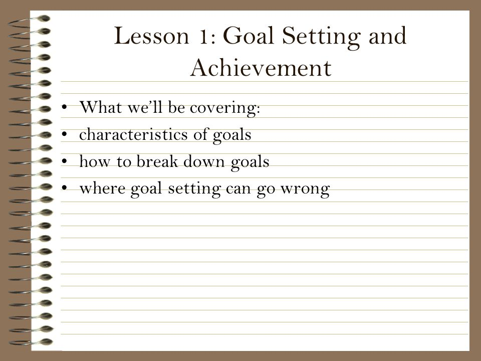 Lesson 1: Goal Setting and Achievement