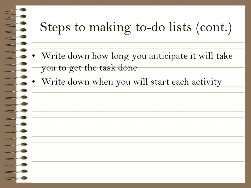 Steps to making to-do lists (cont.)